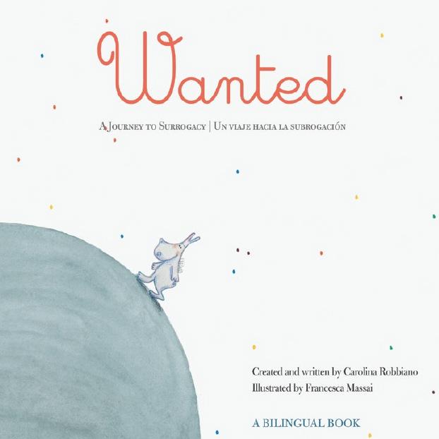 Wanted: A Journey to Surrogacy / Un viaje hacia la subrogación